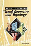 Visual Geometry and Topology, Fomenko, Anatolij T., 3642762379