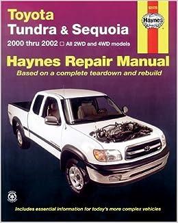 Toyota Tundra and Sequoia 2000 Thru 2002: Hy Repair Manual (Haynes  Manuals): Haynes, John: 9781563924743: Amazon.com: BooksAmazon.com