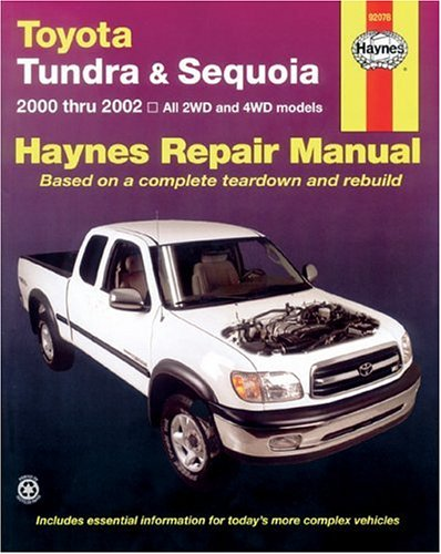 Toyota Tundra and Sequoia 2000 Thru 2002: Hy Repair Manual (Haynes Manuals)