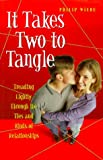 It Takes Two to Tangle, Phillip H. Wiebe, 0921788584