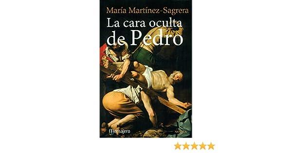 La cara oculta de Pedro: 7 (Literaria): Amazon.es: Martinez - Sagrera, María: Libros