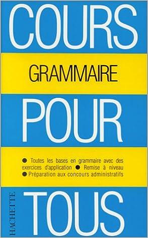 Lire Cours pour tous : la grammaire epub pdf