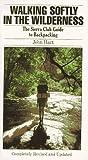 Walking Softly in the Wilderness, John Hart, 0871568136