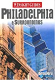 img - for Insight Guide Philadelphia (Insight City Guides) book / textbook / text book