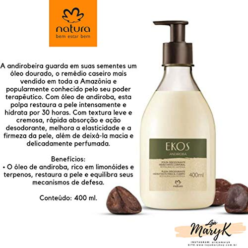 Linha Ekos Andiroba Natura – Polpa Hidratante Corporal 400 Ml – Natura Ekos Andiroba Collection – Body Moisturizing Pulp 13.53 Fl Oz