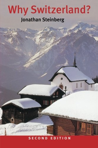 Why Switzerland? 2nd Edition