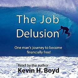 The Job Delusion