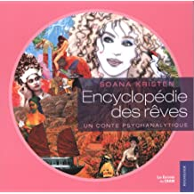 Encyclopédie des rêves : Un conte psychanalytique
