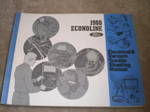 1988 Ford Aerostar Electrical & Vacuum Trouble Shooting Manual
