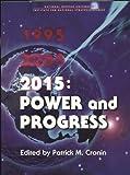 Power and Progress 2015, Patrick M. Cronin, 0160487528