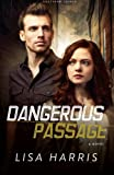 Dangerous Passage, Lisa Harris, 080072190X