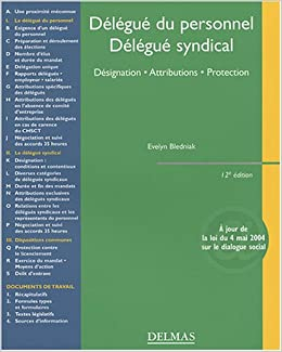 139f1fd1a76 DELEGUE DU PERSONNEL DELEGUE SYNDICAL   DESIGNATION ATTRIBUTIONS PROTECTION  12EME EDITION  Amazon.ca  EVELYN BLEDNIAK  Books