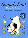 Sounds Fun! 2, Phonics for Children with Audio CD (Short Vowels)