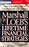 img - for Marshall Loeb's Lifetime Financial Strategies book / textbook / text book