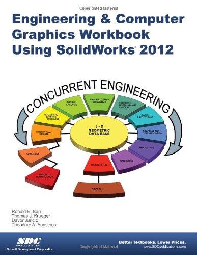 Read Online Engineering & Computer Graphics Workbook Using SolidWorks 2012 ebook