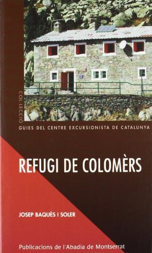 Descargar Libro Refugi De Colomèrs Josep Baqués I Soler