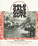 Gold, Gals, Guns, Guts, Stan Lindstrom, 0971517185