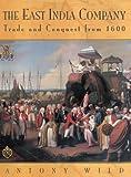 The East India Company, Antony Wild, 1585740594