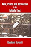 War, Peace and Terror in the Middle East, Raphael Israeli, 0714684201