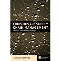 Logistics & Supply Chain Management: creating value-adding networks (Financial Times Series)