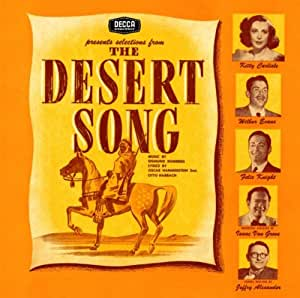 The Desert Song / The New Moon