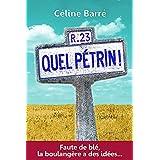 Quel Pétrin !: Faute de blé, la boulangère a des idées... (Les Farfelus t. 1) (French Edition)