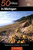 Front cover for the book 50 Hikes in Michigan: The Best Walks, Hikes, and Backpacks in the Lower Peninsula by Jim DuFresne