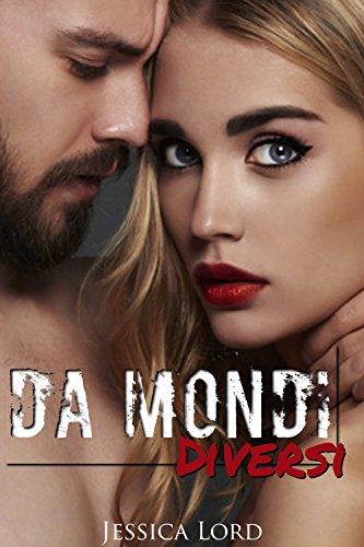 da-mondi-diversi-italian-edition