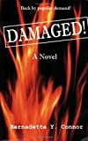 Damaged!, Connor, Bernadette Y., 0971583838