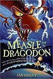Measle and the Dragodon, Ian Ogilvy, 0060586907