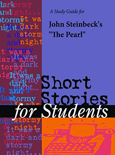 A study guide for john steinbecks the pearl short stories for a study guide for john steinbecks the pearl short stories for students fandeluxe Choice Image