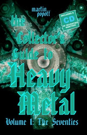 The Collector's Guide to Heavy Metal: Volume 1: The Seventies pdf