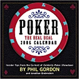 Poker - The Real Deal 2006: Day-to-day Calendar