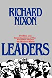 Leaders, Richard M. Nixon, 0446512494