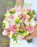 Seasons Best Weddings: Summer 2017 Design Decor Floral Inspirations Europe Edition Bridal Magazine with Wedding Guest LIst Address Book Wedding Book ... Bridal Shower Decorations in all Departments