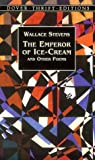The Emperor of Ice-Cream, Wallace Stevens, 0486408779
