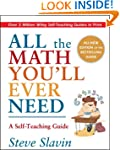 All the Math You'll Ever Need: A Self...