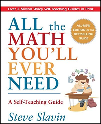 Amazon all the math youll ever need a self teaching guide all the math youll ever need a self teaching guide revised edition fandeluxe Images