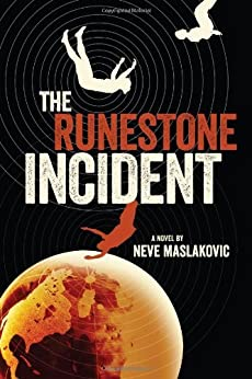 The Runestone Incident (The Incident Series Book 2) by [Maslakovic, Neve]