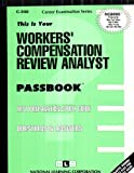 Worker's Compensation Review Analyst, Jack Rudman, 0837303087