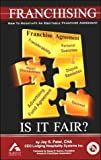 Franchising - Is It Fair?, Jay Patel, 1576350541