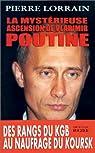 La Mystérieuse Ascension de Vladimir Poutine par Lorrain