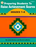 Preparing Students to Raise Achievement Scores, Leland Graham and Darriel Ledbetter, 086530341X