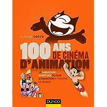 100 ANS DE CINÉMA ANIMATION