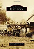 Flat Rock, Stacey L. Reynolds and Flat Rock Historical Society, 0738583510