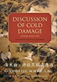 Discussion of Cold Damage (Shang Han Lun): Commentaries and Clinical Applications