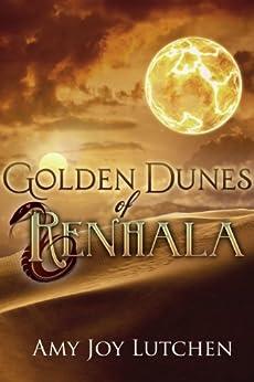 Golden Dunes of Renhala by [Lutchen, Amy]