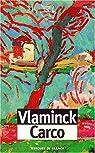 Vlaminck, Carco par Mercure de France