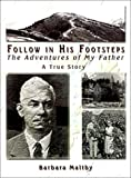 img - for Follow in His Footsteps: The Adventures of My Father book / textbook / text book