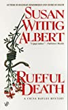 Rueful Death (China Bayles Mystery)